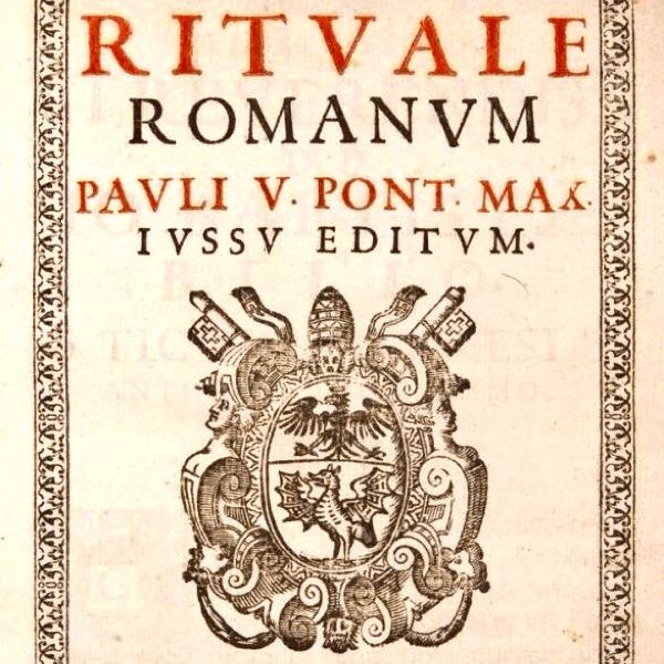 Le fameux «Rituale Romanum» dont les origines remontent au XVIIème siècle!